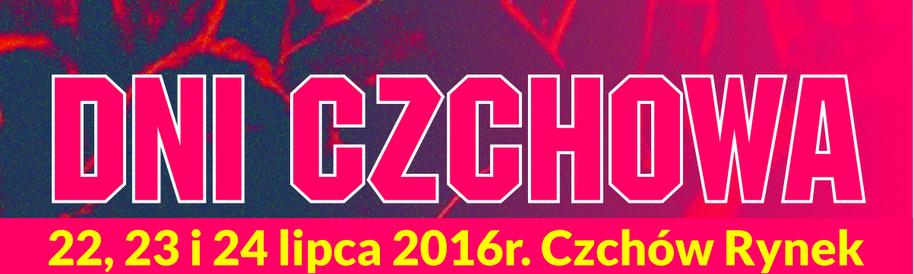 Dni Czchowa - 22-23 lipca 2016 r.